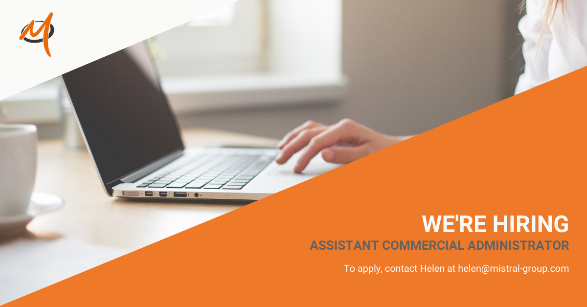 We're Hiring! Assistant Commercial Administrator Opportunity