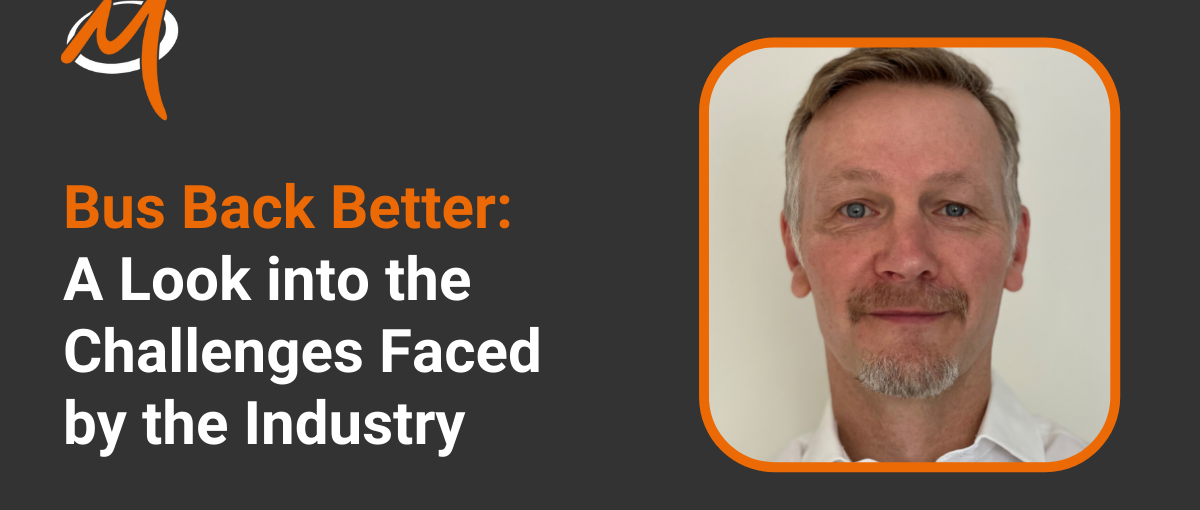 Bus Back Better: A Look into the Challenges Faced by the Industry